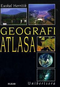 GEOGRAFI ATLASA - EUSKAL HERRITIK UNIBERTSORA