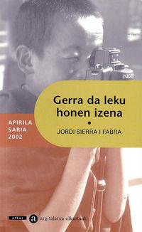 Gerra Da Leku Honen Izena - Jordi Sierra I Fabra