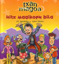 TXAN MAGOA HITZ MAGIKOEN BILA