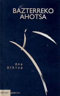 BAZTERREKO AHOTSA