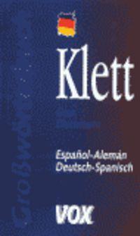 Gran Dicc. Klett Español-aleman / Deutsch-spanish -