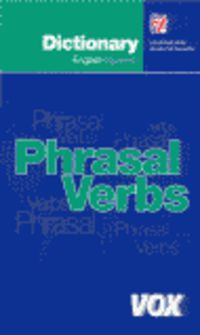 Dicc. Phrasal Verbs Ing / Esp - Esp / Ing - Aa. Vv.