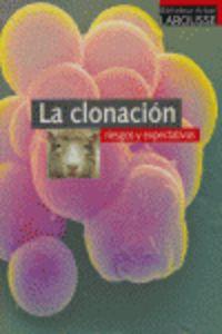 CLONACION, LA - RIESGOS Y EXPECTATIVAS