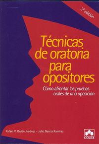 TECNICAS DE ORATORIA PARA OPOSITORES (2ª ED)