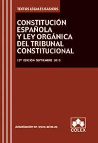 (12ª ED) CONSTITUCION ESPAÑOLA Y LEY ORGANICA DEL TRIBUNAL CONSTITUCIONAL