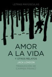 Amor A La Vida Y Otros Relatos - Jack  London  /  Enrique   Breccia (il. )
