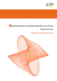 PROBLEMAS RESUELTOS DE METODOS MATEMATICOS DE LA FISICA - METODOS DE FOURIER