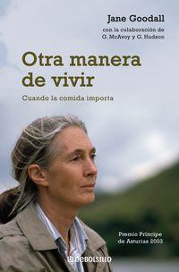 OTRA MANERA DE VIVIR - CUANDO LA COMIDA IMPORTA