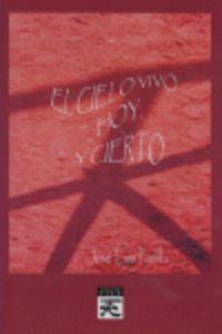 CIELO VIVO HOY Y CIERTO, EL