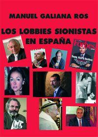 LOBBIES SIONISTAS EN ESPAÑA, LOS