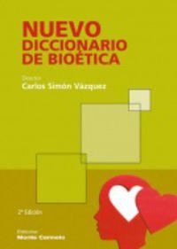 Nuevo Dicc. De Bioetica - Carlos Mario Simon Vazquez
