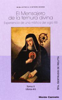 mensajero de la ternura divina, el ii - experiencia de una mistica del siglo xiii - Sta. Gertrudis De Helfta