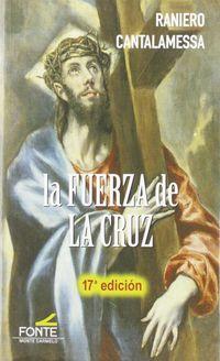 (17 ED) FUERZA DE LA CRUZ, LA