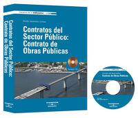 CONTRATOS DEL SECTOR PUBLICO - CONTRATO DE OBRAS PUBLICAS (+CD)