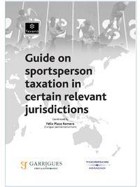 Guide On Sportsperson Taxation In Certain Relevant Jurisdictions - Felix Plaza Romero