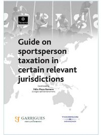 GUIDE ON SPORTSPERSON TAXATION IN CERTAIN RELEVANT JURISDICTIONS