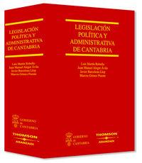 LEGISLACION POLITICA Y ADMINISTRATIVA DE CANTABRIA
