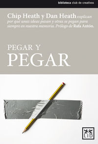 Pegar Y Pegar - Chip  Heath  /  Dan  Heath