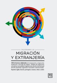 Diccionario Lid De Migracion Y Extranjeria - Lerdys  Heredia  /  Alfonso  Ortega
