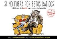 Si No Fuera Por Estos Raticos - Jose Manuel Puebla