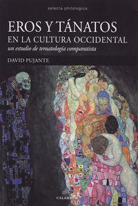 Eros Y Tanatos En La Cultura Occidental (un Estudio De Tema - David Pujante