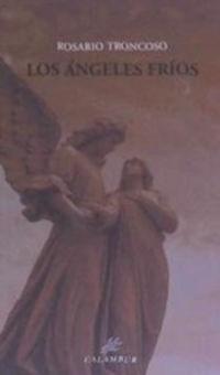 Los angeles frios - Rosario Troncoso