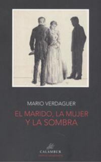 MARIDO, LA MUJER Y LA SOMBRA, EL