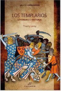 Templarios, Los - Leyendas E Historia - Leroy Thierry