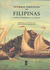 GUERRAS PIRATICAS DE FILIPINAS CONTR AMINDANAOS Y JOLANOS