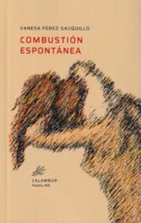 Combustion Espontanea - Vanessa Perez-Sauquillo