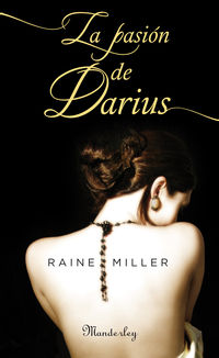 La pasion de darius - Raine Miller