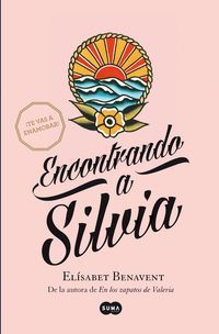 Encontrando A Silvia - Elisabet Benavent