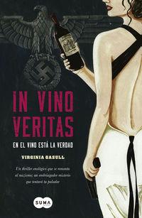 in vino veritas - en el vino esta la verdad - Virginia Gasull