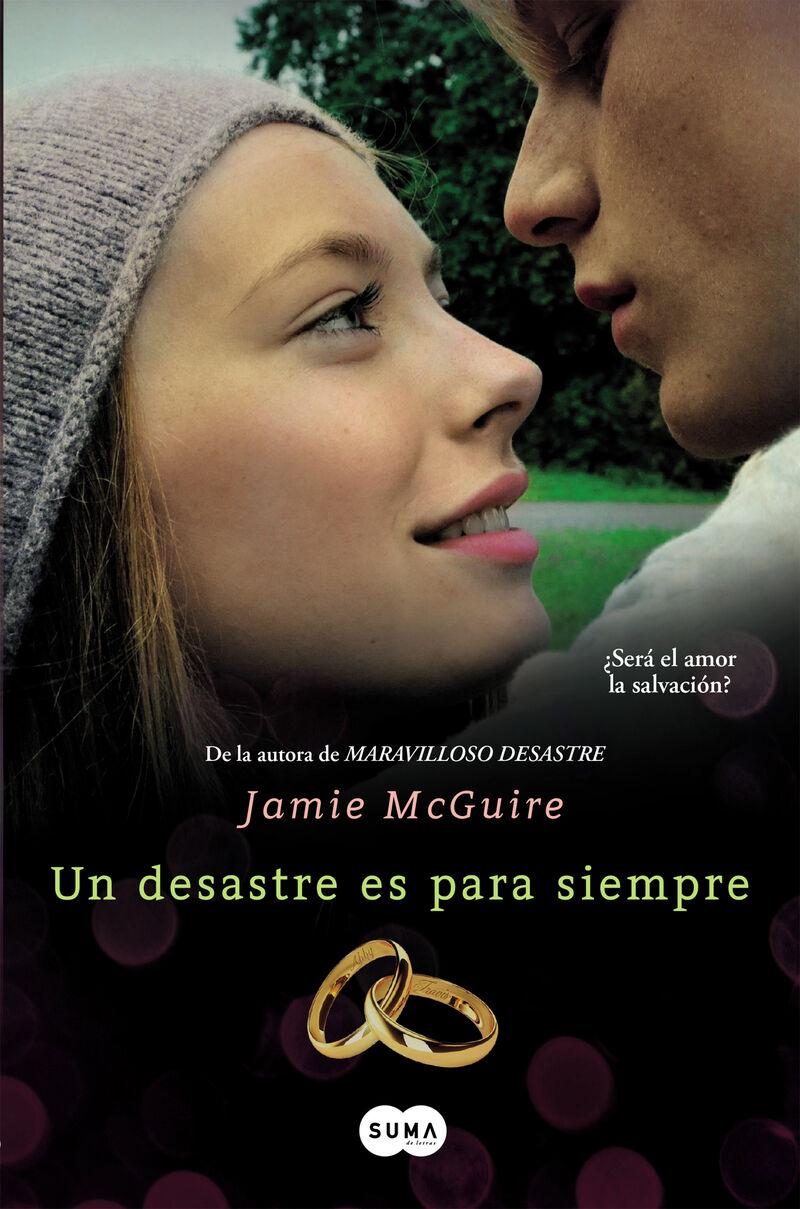 Un desastre es para siempre - Jaime Mcguire