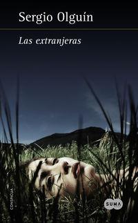 Las extranjeras - Sergio Olguin