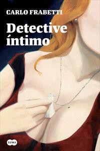 Detective Intimo - Carlo Frabetti