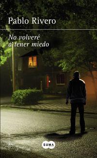 No Volvere A Tener Miedo - Pablo Rivero