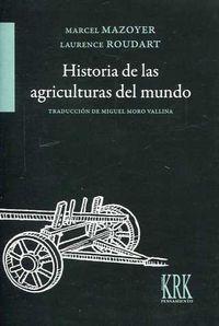 HISTORIAS DE LAS AGRICULTURAS DEL MUNDO - DEL NEOLITICO A LA CRISIS
