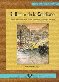 Rumor De Lo Cotidiano - Estudios Sobre El Pais Vasco Contemporaneo - Luis Castells