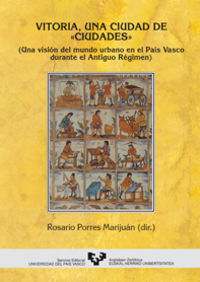 vitoria, una ciudad de ciudades - Maria Rosario Porres Marijuan