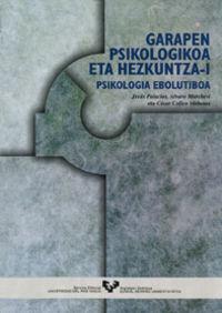 Garapen Psikologikoa Eta Hezkuntza-1 - Psikologia Ebolutiboa - Jesus Palacios