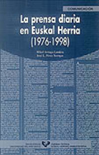 PRENSA DIARIA EN EUSKAL HERRIA, LA (1976-1998)