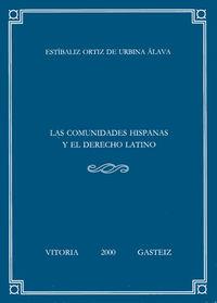 COMUNIDADES HISPANAS Y EL DERECHO LATINO