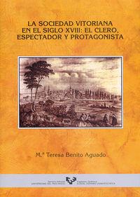 SOCIEDAD VITORIANA EN EL SIGLO XVIII, LA
