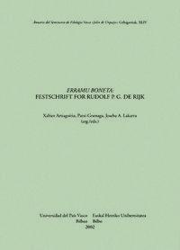 ERRAMU BONETA - FESTSCHRIFT FOR RUDOLF P. G. DE RIJK - ASJU 44