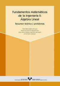 FUNDAMENTOS MATEMATICOS DE LA INGENIERIA II - ALGEBRA LINEAL