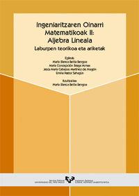 Ingeniaritzaren Oinarri Matematikoak Ii - Aljebra Lineala - Maria Blanca Beitia Bengoa