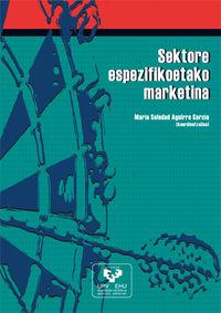 Sektore Espezifikoetako Marketina - Maria Soledad Aguirre Garcia