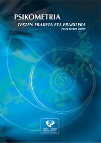 Psikometria - Testen Eraketa Eta Erabilera - Paula Elosua Oliden