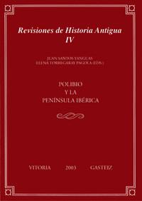 POLIBIO Y LA PENINSULA IBERICA - REVISIONES DE HISTORIA ANTIGUA II